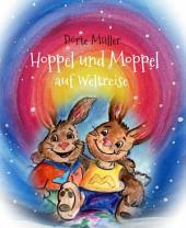 Hoppel und Moppel auf Weltreise