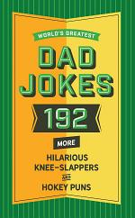 World's Greatest Dad Jokes (Vol. 2)