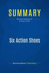 Summary: Six Action Shoes: Review and Analysis of de Bono's Book