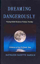 Download Dreaming Dangerously Book
