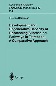Development and Regenerative Capacity of Descending Supraspinal Pathways in Tetrapods PDF