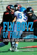 Fly Boyz of Fall