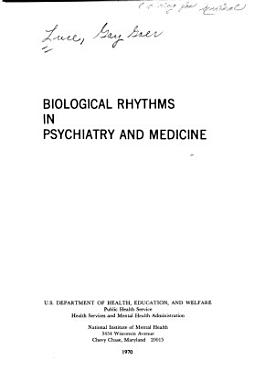 Biological Rhythms in Psychiatry and Medicine PDF