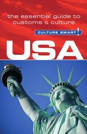 USA - Culture Smart!: The Essential Guide to Customs & Culture, Edition 2
