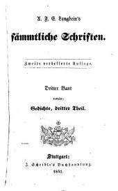 Sämmtliche Schriften: Gedichte ; 3. Theil, Band 3