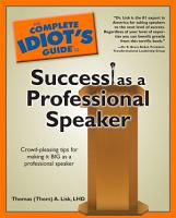 The Complete Idiot s Guide to Success as a Professional Speaker PDF