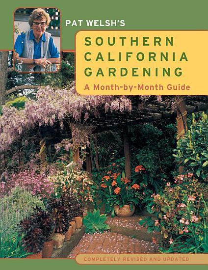 Pat Welsh s Southern California Gardening PDF