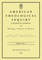 American Theological Inquiry  Volume Six  Issue One PDF