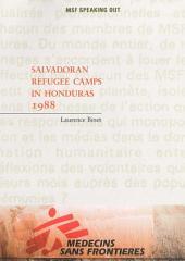 MSF et les camps de réfugiés salvadoriens au Honduras 1988