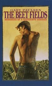 The Beet Fields: Memories of a Sixteenth Summer