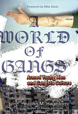 A World of Gangs