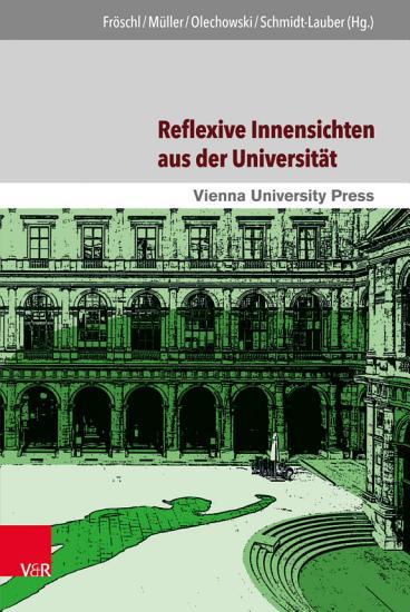 Reflexive Innensichten aus der Universit  t PDF