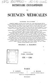 *Dictionnaire encyclopedique des sciences medicales publie sous la direction de Mm. les docteurs Raige-Delorme et A. Dechambre: 16