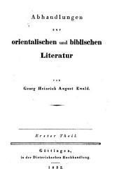 Abhandlungen zur orientalischen und biblischen Literatur: Erster Theil