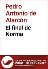 El final de Norma: novela