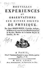 Nouvelles expériences et observations sur divers objets de physique: Volume1