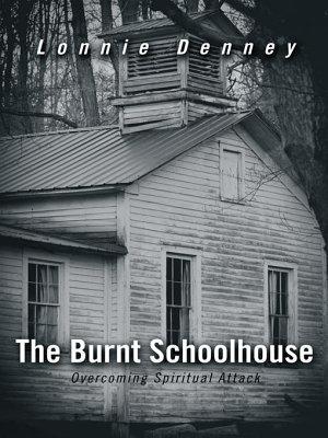 The Burnt Schoolhouse PDF