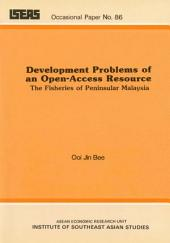 Development Problems of an Open-access Resource: The Fisheries of Peninsular Malaysia
