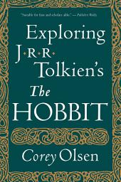 "Exploring J.R.R. Tolkien's ""The Hobbit"""