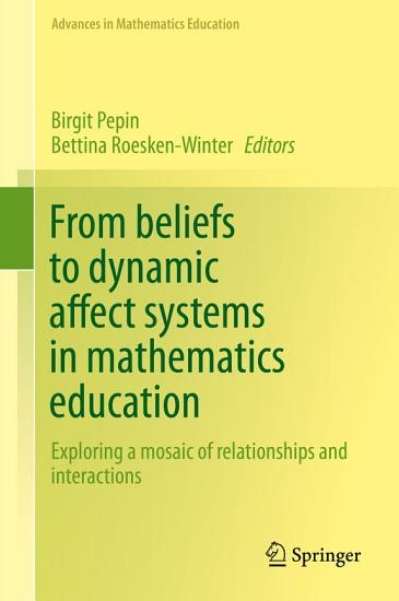 From beliefs to dynamic affect systems in mathematics education PDF