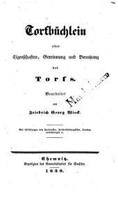 Torfbüchlein oder Eigenschaften, Gewinnung und Benutzung des Torfs: Mit Abbildungen