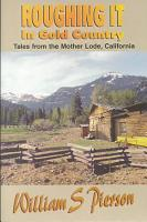Roughing it in Gold Country PDF