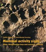 Mammal activity signs: Atlas, identification keys and research methods