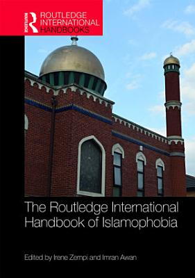 The Routledge International Handbook of Islamophobia PDF
