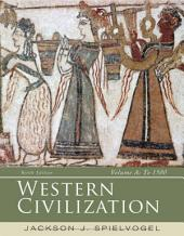 Western Civilization: Volume A: To 1500: Edition 9
