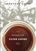 The Physics of Filter Coffee
