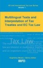 Multilingual Texts and Interpretation of Tax Treaties and EC Tax Law