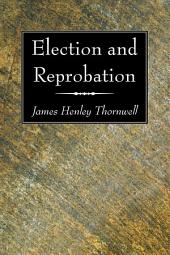 Election and Reprobation