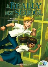 Really New School:: An Up2U Action Adventure
