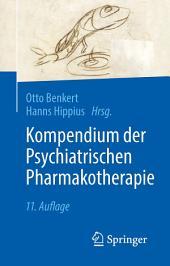 Kompendium der Psychiatrischen Pharmakotherapie: Ausgabe 11