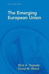 The Emerging European Union: Edition 5