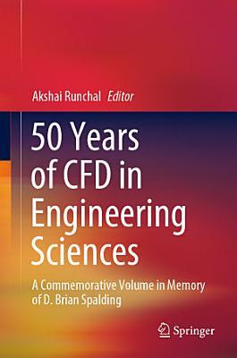 50 Years of CFD in Engineering Sciences