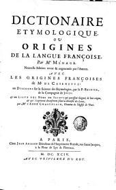 Dictionnaire étymologique: ou origines de la langue françoise