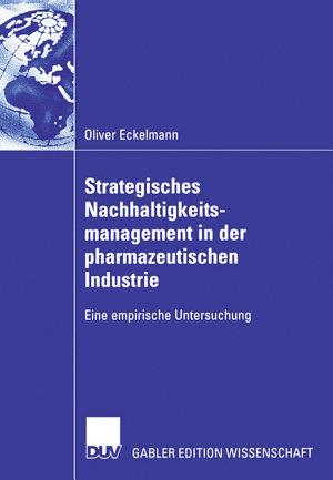 Strategisches Nachhaltigkeitsmanagement in der pharmazeutischen Industrie PDF