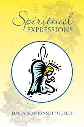 Spiritual Expressions: Poetry That Ministers