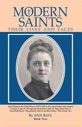 Modern Saints: Their Lives and Faces (Book 2)