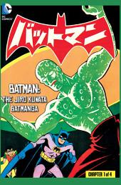Batman: The Jiro Kuwata Batmanga (2014-) #31