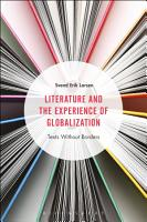 Literature and the Experience of Globalization PDF