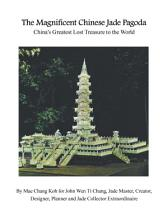The Magnificent Chinese Jade Pagoda PDF