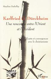 Karlfried G. Dürckheim: Une rencontre entre l'Orient et l'Occident