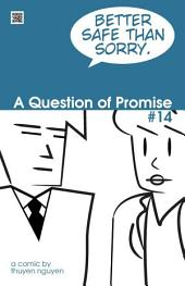 A Question of Promise #14