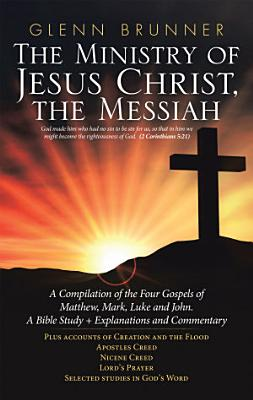 The Ministry of Jesus Christ  the Messiah