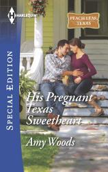 His Pregnant Texas Sweetheart Book PDF