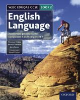 WJEC Eduqas GCSE English Language  Student Book 2  Assessment preparation for Component 1 and Component 2 PDF