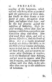 The Duty of Keeping the Whole Law: A Discourse on St. James Ii. 10, 11. Wherein are Inserted Some Incidental Remarks Upon the Deists. The Second Edition. By William Webster, ...