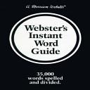 Webster s Instant Word Guide
